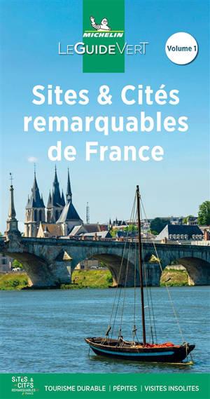 Sites & cités remarquables de France. Volume 1