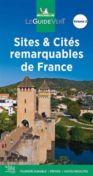 Sites & cités remarquables de France. Volume 2