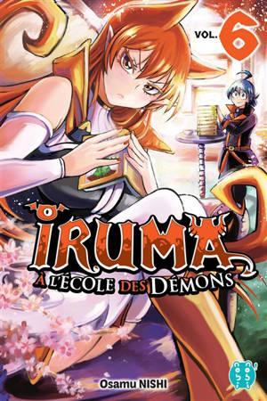 Iruma à l'école des démons. Volume 6