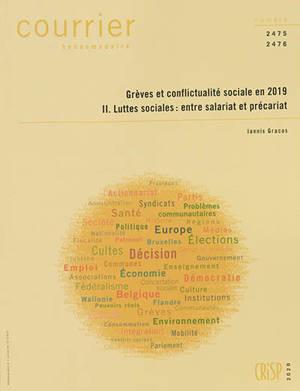 Courrier hebdomadaire. n° 2475-2476, Grèves et conflictualité sociale en 2019 (2) : Luttes sociales et précariat