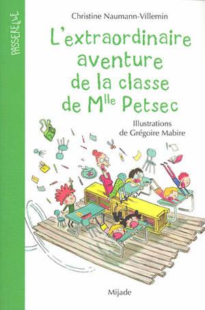 L'extraordinaire aventure de la classe de Mlle Petsec