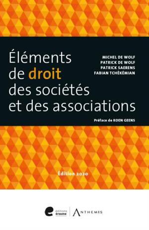 Eléments de droit des sociétés et des associations : 2020