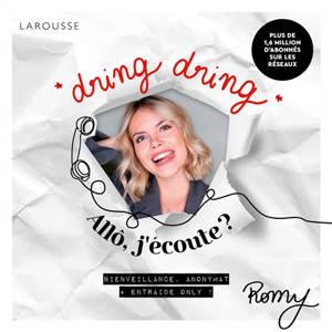 Dring dring : allô j'écoute ? : bienveillance, anonymat, entraide only !