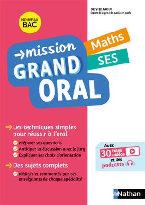 Mission grand oral, maths, SES : nouveau bac