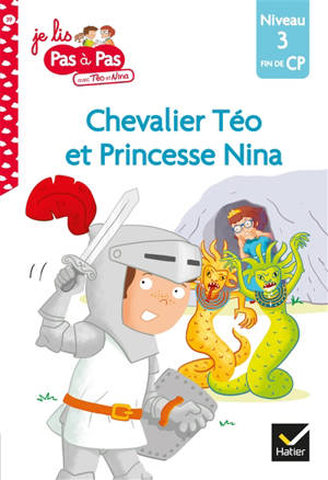 Chevalier Téo et princesse Nina : niveau 3, fin de CP