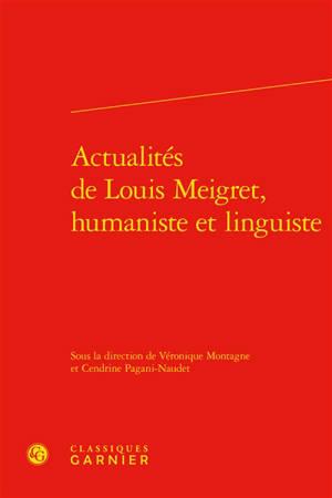 Actualités de Louis Meigret, humaniste et linguiste