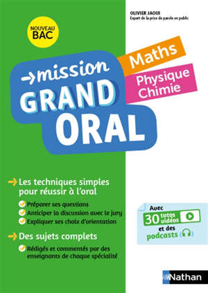 Mission grand oral, maths, physique chimie : nouveau bac