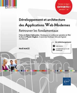 Développement et architecture des applications web modernes : retrouver les fondamentaux