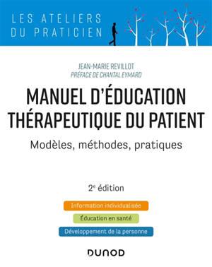 Manuel d'éducation thérapeutique du patient : modèles, méthodes, pratiques