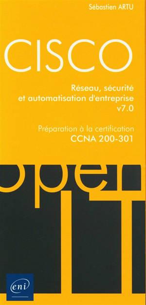 Cisco : réseau, sécurité et automatisation d'entreprise : préparation à la certification CCNA 200-301