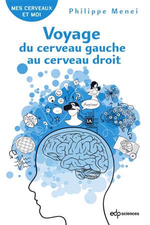 Voyage du cerveau gauche au cerveau droit