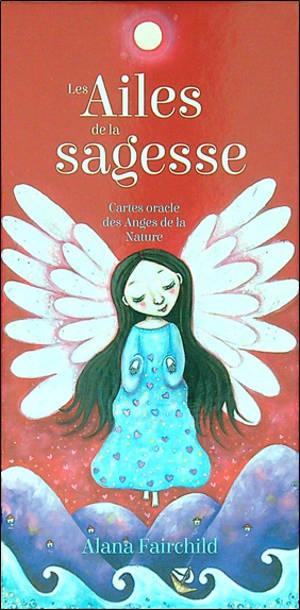 Les ailes de la sagesse : cartes oracle des anges de la nature