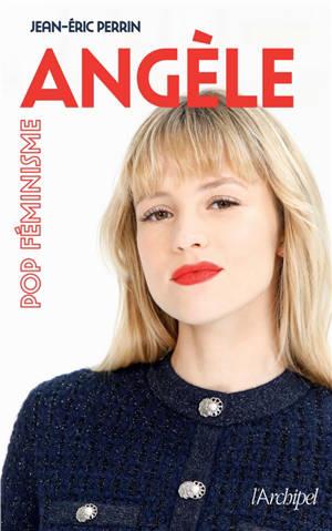 Angèle : pop féminisme