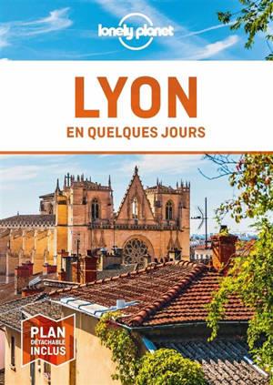 Lyon en quelques jours