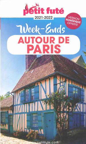 Week-ends autour de Paris : 2021