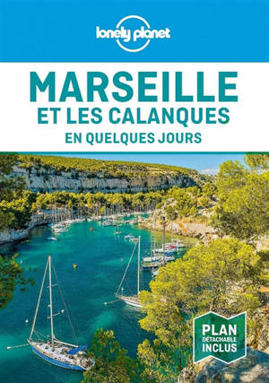 Marseille et les calanques en quelques jours