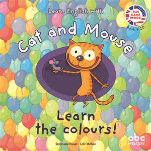 Learn English with Cat and Mouse, Learn the colours !