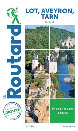 Lot, Aveyron, Tarn : Occitanie : 2021-2022