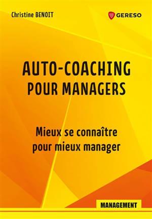 Auto-coaching pour managers : mieux se connaître pour mieux manager