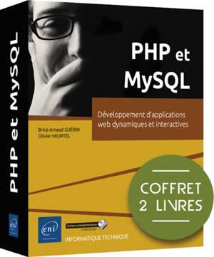 PHP et MySQL : développement d'applications web dynamiques et interactives : coffret 2 livres