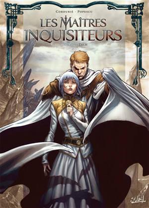 Les maîtres inquisiteurs. Volume 16, Talh