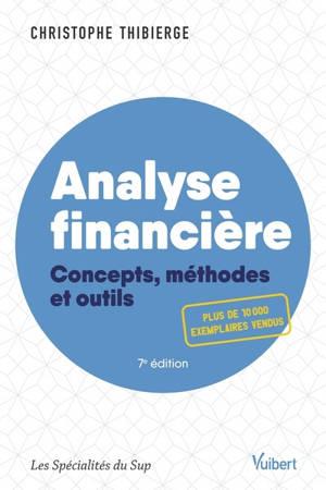 Analyse financière : concepts, méthodes et outils
