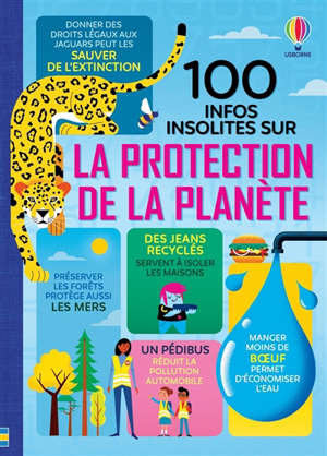 100 infos insolites sur la protection de la planète
