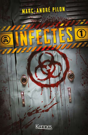 Infectés. Volume 1