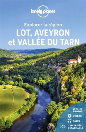 Lot, Aveyron et vallée du Tarn : explorer la région