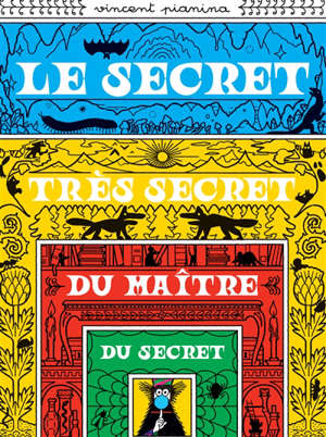 Le secret très secret du maître du secret