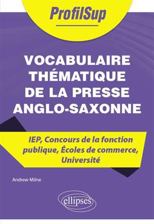 Vocabulaire thématique de la presse anglo-saxonne : IEP, concours de la fonction publique, écoles de commerce, université