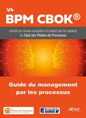 Guide du management par les processus : BPM CBOK V4