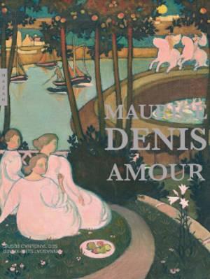 Maurice Denis : amour