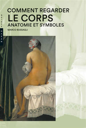 Comment regarder le corps : anatomie et symboles