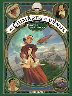 Les chimères de Vénus. Volume 1