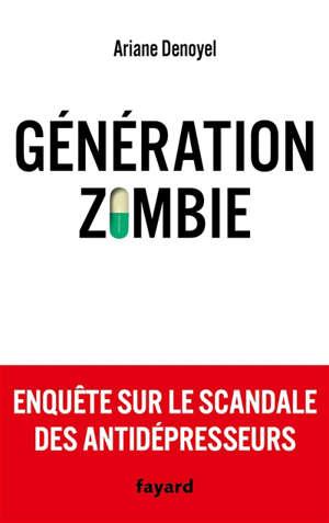 Génération zombie : enquête sur le scandale des antidépresseurs