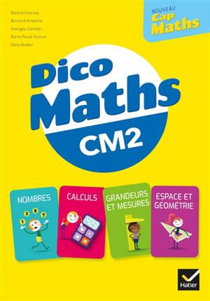 Nouveau Cap maths CM2 : dico maths