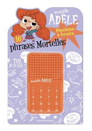 Mortelle Adèle : machine à bruits
