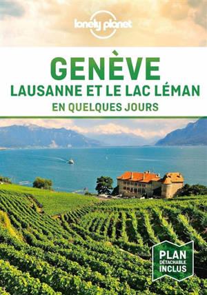 Genève, Lausanne et le lac Léman en quelques jours