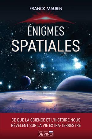 Enigmes spatiales : ce que la science et l'histoire nous révèlent sur la vie extra-terrestre