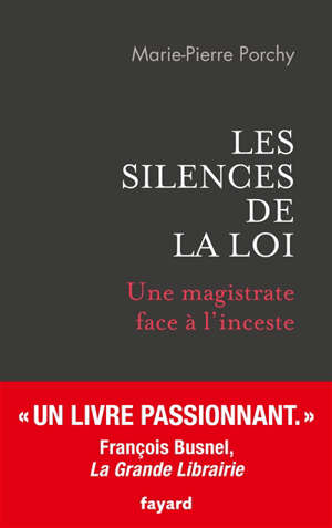 Les silences de la loi : une magistrate face à l'inceste