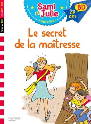 Le secret de la maîtresse : fin de CP-CE1