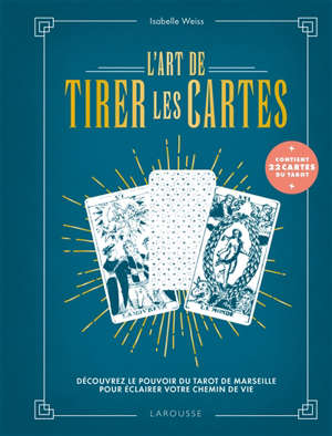 L'art de tirer les cartes : découvrez le pouvoir du tarot de Marseille pour éclairer votre chemin de vie