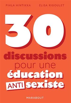 30 discussions pour une éducation antisexiste