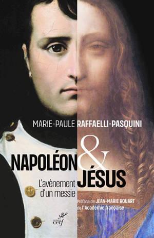 Napoléon et Jésus : l'avènement d'un messie