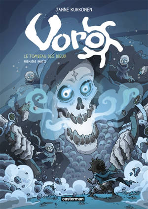 Voro : le tombeau des dieux. Volume 1