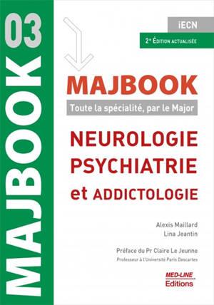 Neurologie, psychiatrie et addictologie : iECN