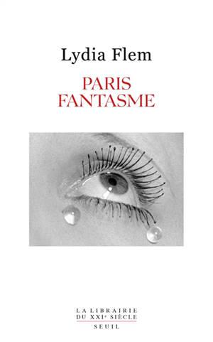 Paris fantasme : récit