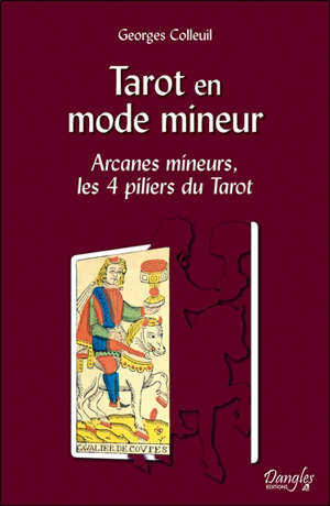 Tarot en mode mineur : arcanes mineures, les 4 piliers du tarot