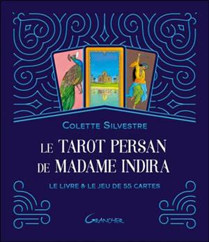 Le tarot persan de madame Indira : le livre & le jeu de 55 cartes